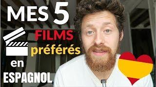 Mes 5 Films 🎬 Préférés en ESPAGNOL ❤️🇪🇸