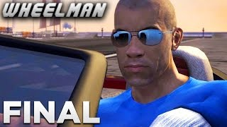 Wheelman - FINAL MISSION - Get Gallo