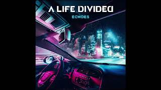 A Life Divided Dry Your Eyes 2020 HQ
