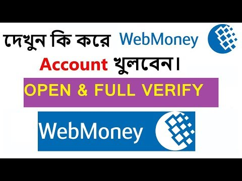 WebMoney || 100% VERIFY ACCOUNT IN BANGLADESH || Bangla Tutorial
