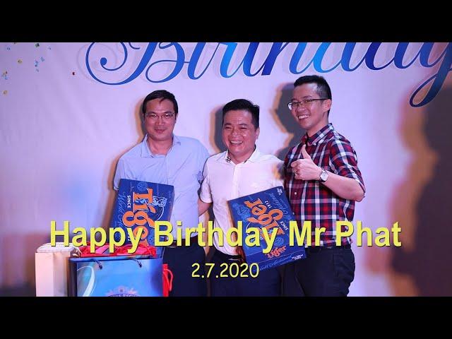 Happy Birthday Mr Phat 02.07.2020