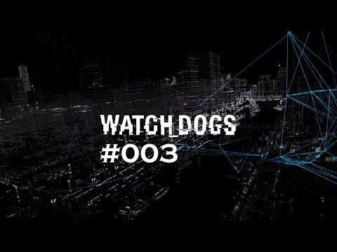 Watch Dogs #003 - Verbrecherjagd