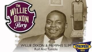 Willie Dixon & Memphis Slim - Roll And Tumble