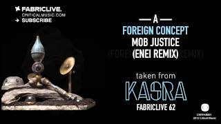 Foreign Concept - Mob Justice (Enei Rmx) / Enei & Mc DRS - Obsession (Foreign Concept Rmx)
