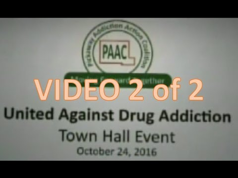Pickaway Addiction Action Coalition (PAAC) Town Hall 2017 2 of 2