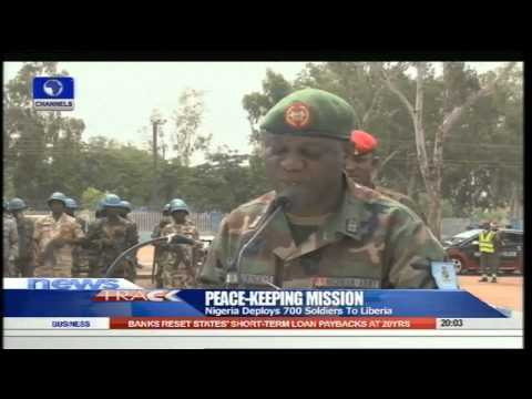 Nigeria Deploys 700 Soldiers To Liberia For Peacekeeping 25/07/15