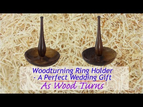Woodturning Ring Holder - A Perfect Wedding Gift