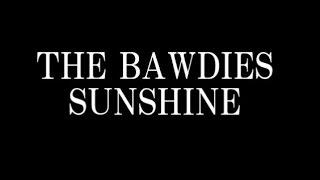 THE BAWDIES/SUNSHINE THE BAWDIESが10月28日にニューシングル「SUNSHIN...