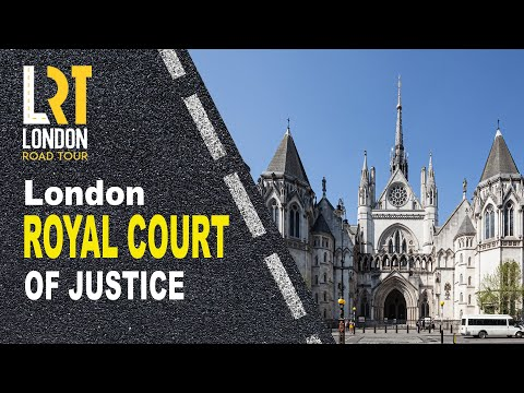 LONDON ROYAL COURTS OF JUSTICE | ROAD TOUR