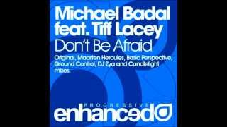 Michael Badal Feat. Tiff Lacey - Don
