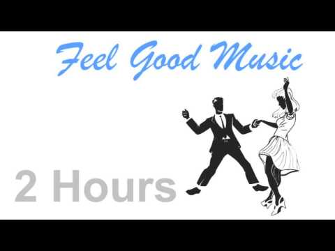 Feel Good Song & Feel Good Music: Jazz Music Feel Good Songs Playlist Mix 2014