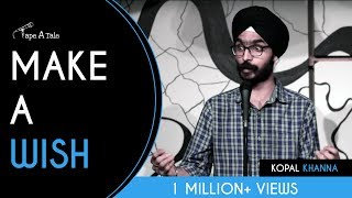 Make A Wish - Amandeep Singh | Kahaaniya - A Storytelling Show By Tape A Tale