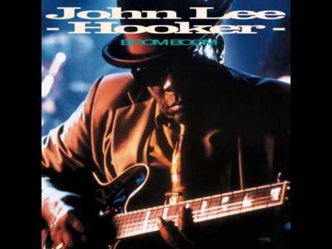 "John Lee Hooker - ""Boom Boom"""