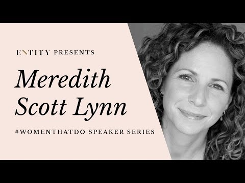 Entity Speaker Series: Meredith ScottLynn