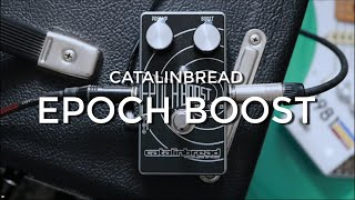Catalinbread Epoch Boost | The Ultimate Tone Enhancer
