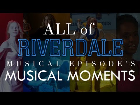 ALL MUSICAL MOMENTS from Riverdale - Carrie: The Musical Episode (With Lyrics)
