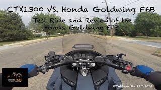 ctx1300 vs honda goldwing f6b test ride review