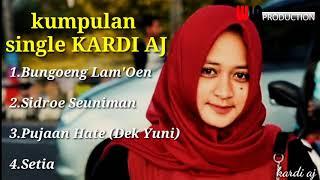 Kumpulan Lagu Aceh Terbaru KARDI AJ POP MELAYU
