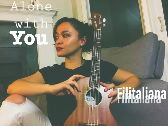 Alone With You (Acoustic) - Filitaliana