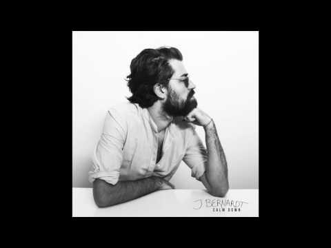 J. Bernardt - Calm Down (Official Audio)