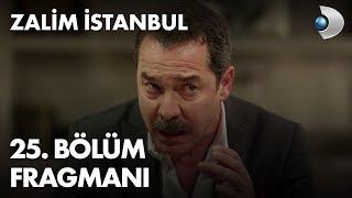 Zalim İstanbul 25. Bölüm Fragmanı