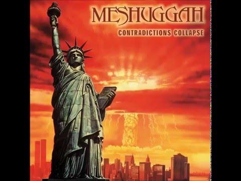 Meshuggah - Contradictions Collapse (FULL ALBUM)
