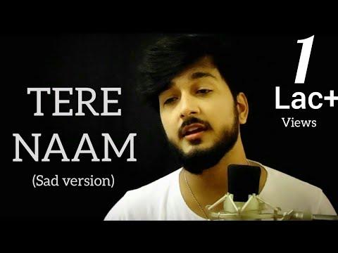 Tere Naam | Title Song | Marke Bhi Na Wada Apna Todenge | Sad Version | Darpan shah