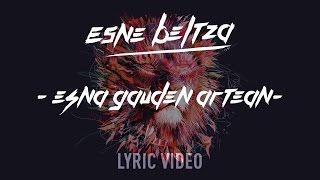 """ESNE BELTZA - ESNA GAUDEN ARTEAN - Single """"Esna2"""" (Lyric video)"""