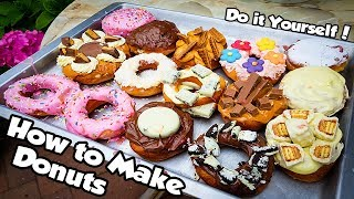 HOW TO MAKE DONUTS | DIY Cooking & Decorating | TASTY TREATS