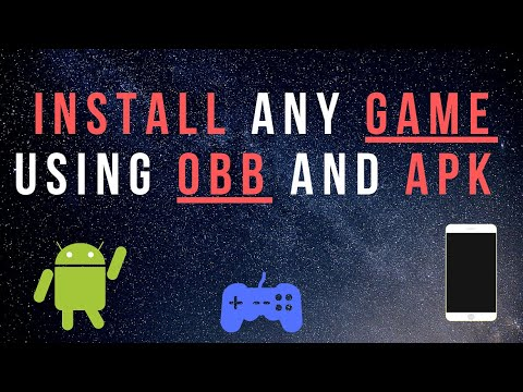 How To Install Any Game Using OBB And Apk File In 1 Minute On Android!