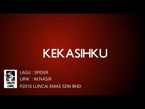Lirik Lagu Kekasihku - Spider