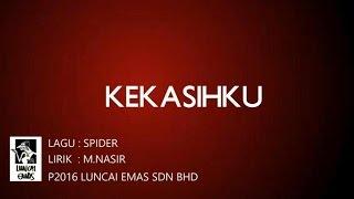 Spider - Kekasihku -  Lirik