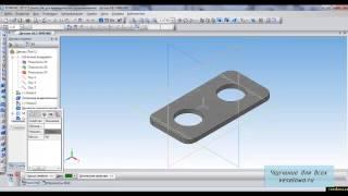 Видеоуроки Компас 3D. Урок 7  Параметрическая 3d модель