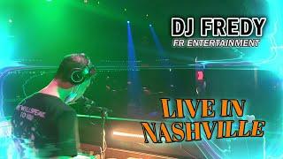 DJ FREDY FR ENTERTAINMENT LIVE IN NASHVILLE RABU 2 JUNI 2021