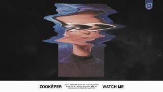 Zookëper Watch Me