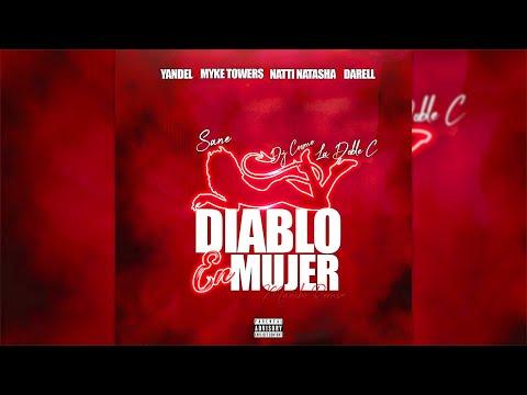 Yandel, Myke Towers, Natti Natasha & Darell – Diablo En Mujer [Mambo Remix] Sane, La Doble C & Cosmo