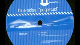 Blue Noise - Mosaic (Original Mix)