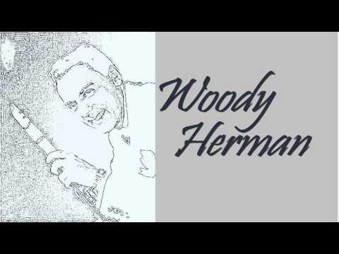 Woody Herman - 1   2   3   4   Jump