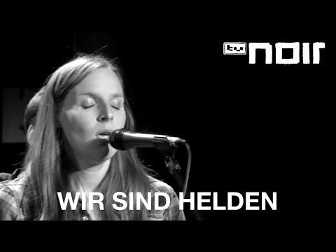 Wir sind Helden - Bring mich nach Hause (live bei TV Noir)