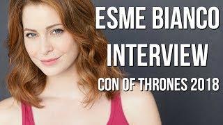 Con of Thrones 2018 : Azor Ahype Interviews Esme Bianco!