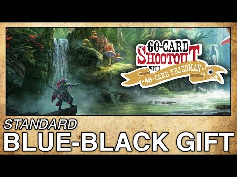 MTG Standard: Blue-Black Gift - 60-Card Shootout with 40-Car