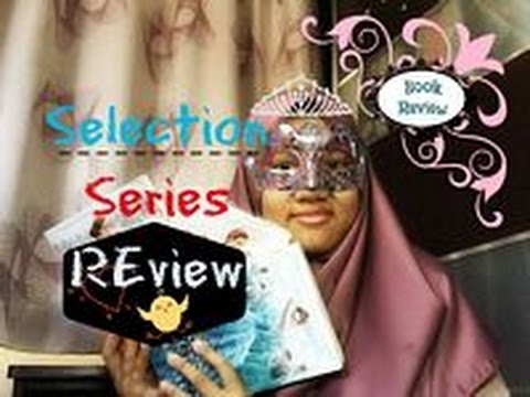 The Selection Series by Kiera Cass Review