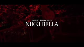 Dany- D & Skeezy Sensei - Nikki Bella (Clip Officiel)