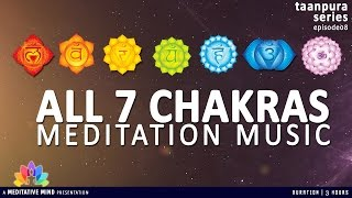 All 7 CHAKRAS MEDITATION BALANCING & HEALING MUSIC | Taanpura Series | M16CS3T8