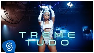 Lexa - Treme Tudo (Clipe Oficial)
