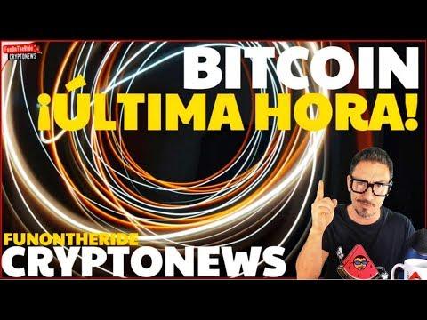¡BITCOIN ÚLTIMAS NOTICIAS! /FUNONTHERIDE CRIPTONOTICIAS