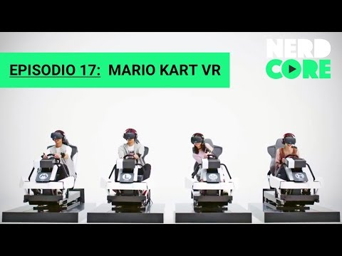 Nerdcore Podcast s2e17: Mario Kart VR, Windows Mixed Reality y más