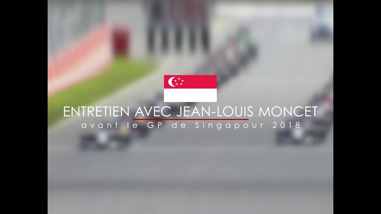 entretien avec jean louis moncet avant le grand prix de singapour 2018 youtube. Black Bedroom Furniture Sets. Home Design Ideas