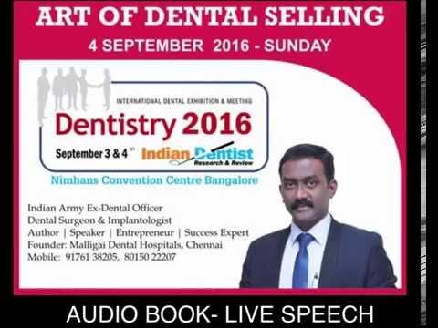 ART OF DENTAL SELLING by Major Dr PRavin Prathip J DENTISTRY 2016 BANGALORE - AUDIOBOOK