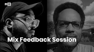 Mix Feedback - Hosted by Frank Socorro & Matt Harris